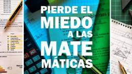 Taller: Pierde el Miedo a las Matemáticas