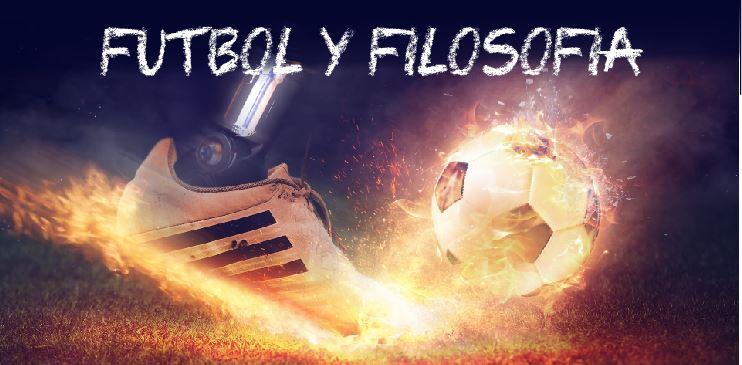 Fútbol y Filosofía